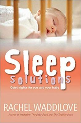 Sleep Solutions by Rachel Waddilove